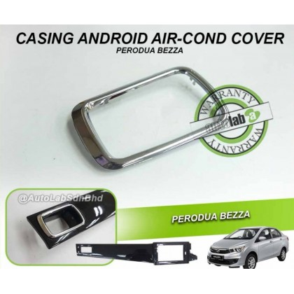 CASING ANDROID AIR-COND COVER PERODUA BEZZA